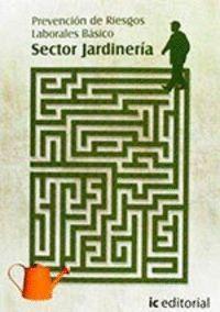 PREVENCION DE RIESGOS LABORALES BASICO - SECTOR JARDINERIA