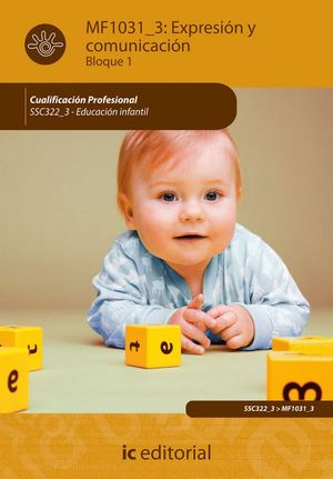 EXPRESIÓN Y COMUNICACIÓN. SSC322_3 - EDUCACIÓN INFANTIL