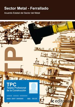 TPC SECTOR METAL - FERRALLADO