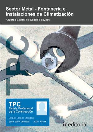 TPC SECTOR METAL - FONTANERÍA E INSTALACIONES DE CLIMATIZACIÓN