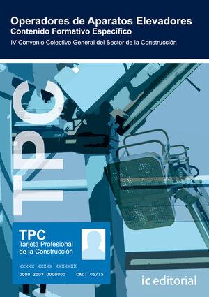 TPC - OPERADORES DE APARATOS ELEVADORES - CONTENIDO FORMATIVO ESPECÍFICO