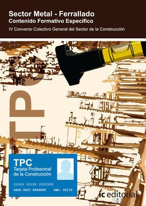 TPC SECTOR METAL - INSTALACIÓN DE ASCENSORES. CONTENIDO FORMATIVO ESPECÍFICO