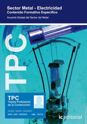 TPC SECTOR METAL - ELECTRICIDAD. CONTENIDO FORMATIVO ESPECÍFICO