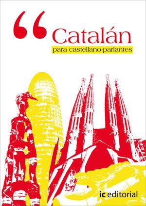 CATALÁN PARA CASTELLANO-PARLANTES