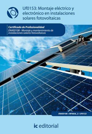 MONTAJE ELÉCTRICO Y ELECTRÓNICO DE INSTALACIONES SOLARES FOTOVOLTÁICAS. ENAE0108 - MONTAJE Y MANTENI