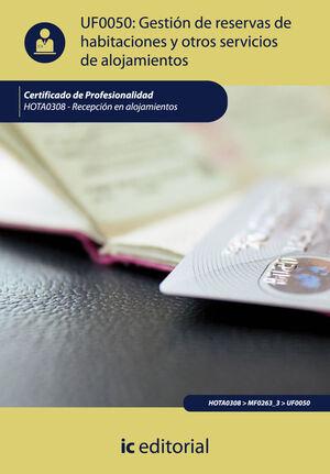 GESTIÓN DE RESERVAS DE HABITACIONES Y OTROS SERVICIOS DE ALOJAMIENTOS. HOTA0308 - RECEPCIÓN EN ALOJAMIENTOS