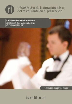 USO DE LA DOTACIÓN BÁSICA DEL RESTAURANTE Y ASISTENCIA EN EL PRESERVICIO. HOTR0208 - OPERACIONES BÁS