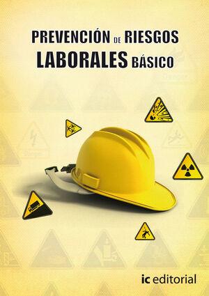 PREVENCIÓN DE RIESGOS LABORALES - BÁSICO