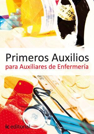 PRIMEROS AUXILIOS PARA AUXILIARES DE ENFERMERÍA
