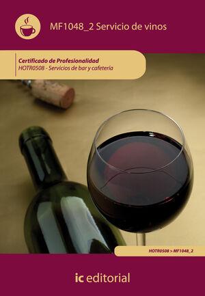 SERVICIO DE VINOS. HOTR0508 - SERVICIOS DE BAR Y CAFETERÍA