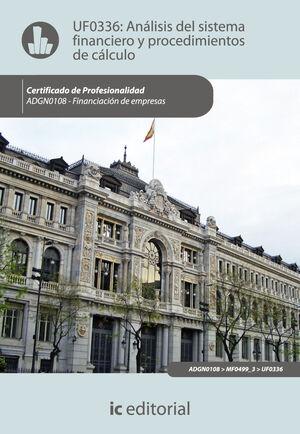 ANÁLISIS DEL SISTEMA FINANCIERO Y PROCEDIMIENTO DE CÁLCULO. ADGN0108 - FINANCIACIÓN DE EMPRESAS