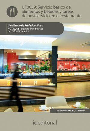 SERVICIO BÁSICO DE ALIMENTOS Y BEBIDAS Y TAREAS DE POSTSERVICIO EN EL RESTAURANTE. HOTR0208 - OPERAC