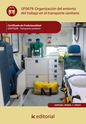 ORGANIZACIÓN DEL ENTORNO DE TRABAJO EN TRANSPORTE SANITARIO. SANT0208 - TRANSPORTE SANITARIO
