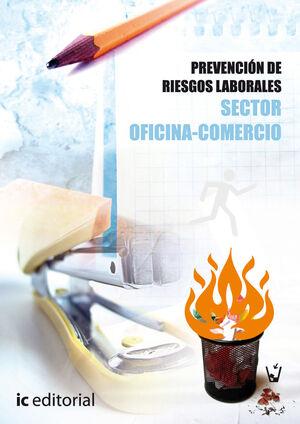 PREVENCIÓN DE RIESGOS LABORALES - BÁSICO - SECTOR OFICINA-COMERCIO