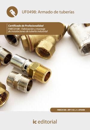 ARMADO DE TUBERÍAS. FMEC0108 - FABRICACIÓN Y MONTAJE DE INSTALACIONES DE TUBERÍA INDUSTRIAL