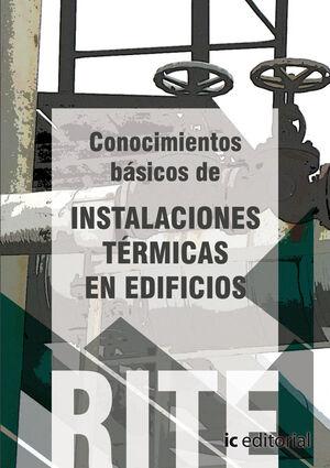 REGLAMENTO DE INSTALACIONES TÉRMICAS EN EDIFICIOS - (VOL. 3). CONOCIMIENTOS BÁSICOS DE INSTALACIONES TÉRMICAS EN EDIFICIOS.