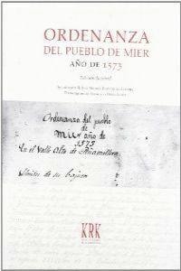 ORDENANZA DEL PUEBLO DE MIER, AÑO DE 1573
