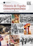 HISTORIA DE ESPAÑA CONTEMPORANEA, 2 BACHILLERATO. DOCUMENTOS COMENTADOS