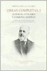 OBRAS COMPLETAS, I. ASTURIAS, CONCEJOS Y COMUNICACIONES OBRAS COMPLETAS (TOMO 1)