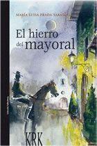 HIERRO DEL MAYORAL, EL