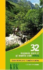 32 RAZONES PARA IR AL MONTE CON NIÑOS RUTAS FACILES POR LA MONTAÑA ASTURIANA