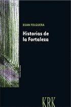 HISTORIAS DE LA FORTALEZA