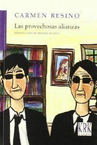 PROVECHOSAS ALIANZAS, LAS