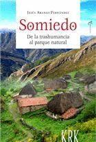 SOMIEDO DE LA TRASHUMANCIA AL PARQUE NATURAL