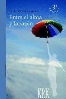 ENTRE EL ALMA Y LA RAZÓN