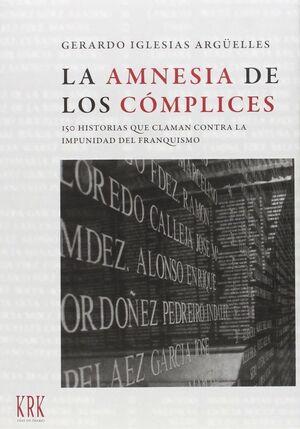 LA AMNESIA DE LOS CÓMPLICES