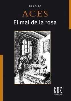 EL MAL DE LA ROSA