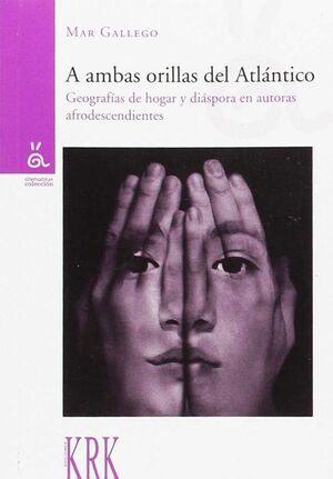 A AMBAS ORILLAS DEL ATLÁNTICO