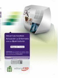 MANUAL ACTUACIÓN DE ENFERMERA ANTE LAS QUEMADURAS. COLECCIÓN FORMACIÓN CONTINUADA