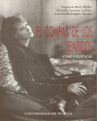 EL COMPÁS DE LOS SENTIDOS (CINE Y ESTÉTICA)