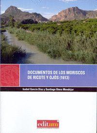 DOCUMENTOS DE LOS MORISCOS DE RICOTE Y OJÓS (1613)