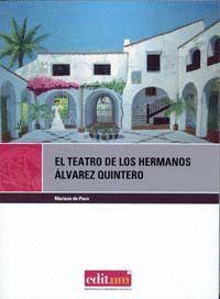 EL TEATRO DE LOS HERMANOS ÁLVAREZ QUINTERO