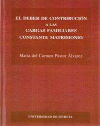 EL DEBER DE CONTRIBUCIÓN A LAS CARGAS FAMILIARES CONSTANTE MATRIMONIO