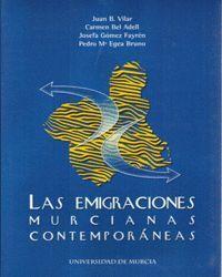 LAS EMIGRACIONES MURCIANAS CONTEMPORANEAS