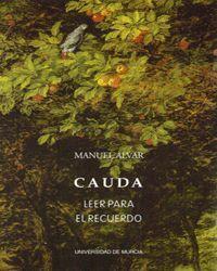 CAUDA: LEER PARA EL RECUERDO