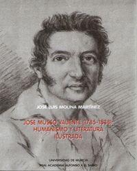 JOSE MUSSO VALIENTE (1785-1838): HUMANISMO Y LITERATURA ILUSTRADA