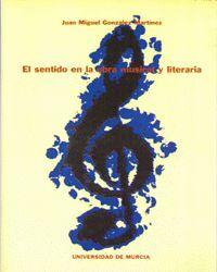 EL SENTIDO EN LA OBRA MUSICAL Y LITERARIA: APROXIMACION SEMIOTICA