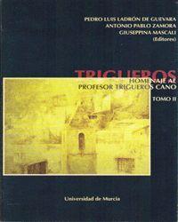 HOMENAJE AL PROFESOR TRIGUEROS CANO TOMO II