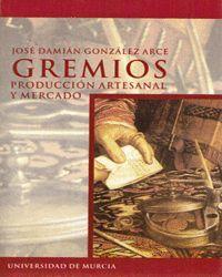 GREMIOS PRODUCCION ARTESANAL Y MERCADO
