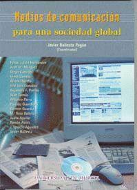 MEDIOS DE COMUNICACION PARA UNA SOCIEDAD GLOBAL