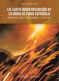 LENTA MODERNIZACION DE LA AGRICULTURA ESPAÑOLA, LA