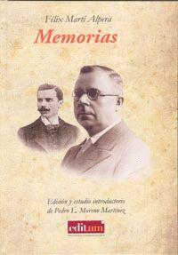 FÉLIX MARTÍ ALPERA. MEMORIAS