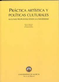 PRACTICA ARTISTICA Y POLITICAS CULTURALES