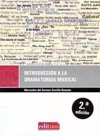 INTRODUCCIÓN A LA DRAMATURGIA MUSICAL. 2ª EDICION