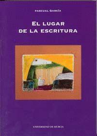EL LUGAR DE LA ESCRITURA