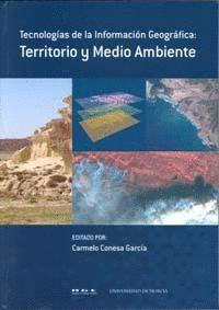 TECNOLOGÍAS DE LA INFORMACIÓN GEOGRÁFICA: TERRITORIO Y MEDIO AMBIENTE